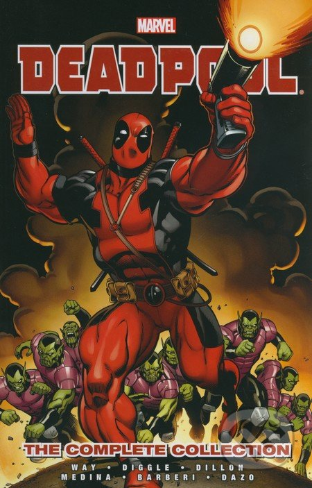 Deadpool: The Complete Collection (Volume 1) - Daniel Way