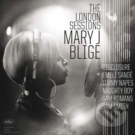 Mary J. Blige: The London Sessions - Mary J. Blige