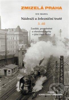 Nádraží a železniční tratě - Ivo Mahel