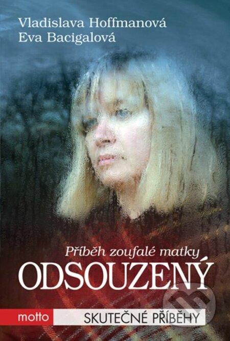 Odsouzený - Vladislava Hoffmannová, Eva Bacigalová