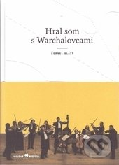Hral som s Warchalovcami - Kornel Klatt
