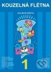 Kouzelná flétna 1 (+ CD) - Dalibor Bárta