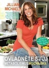 Ovládněte svůj metabolismus - kuchařka - Jillian Michaels