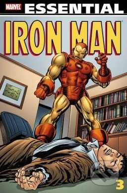 Essential Iron Man (Volume 3) - Archie Goodwin, Mimi Gold a kolektív
