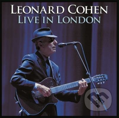 Leonard Cohen: Live in London - Leonard Cohen