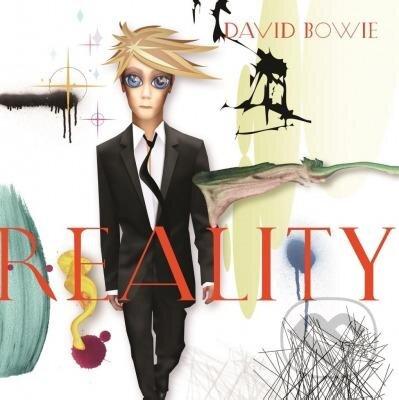 David Bowie: Reality - David Bowie