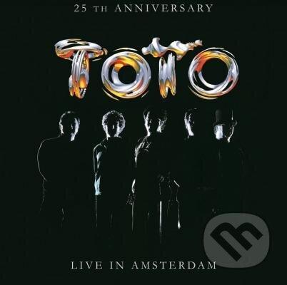Toto: Live in Amsterdam 25th Anniversary - Toto