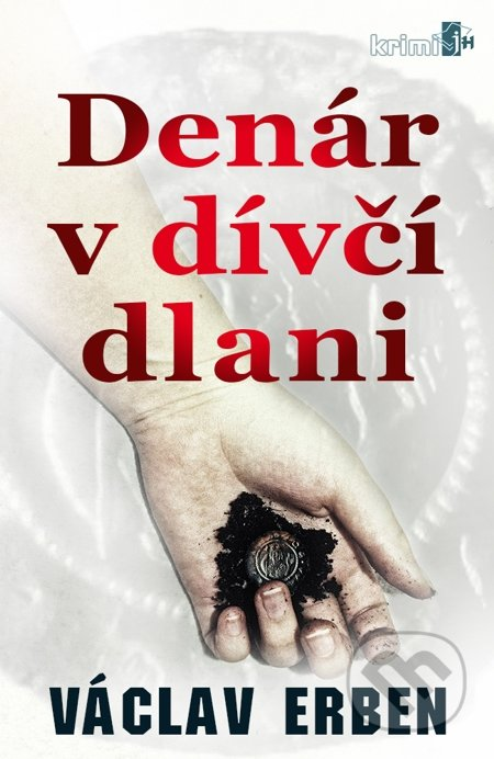 Denár v dívčí dlani - Václav Erben