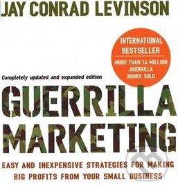 Guerrilla Marketing - Jay Conrad Levinson