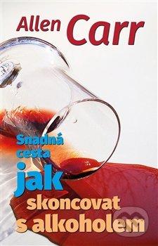 Snadná cesta, jak skoncovat s alkoholem - Allen Carr