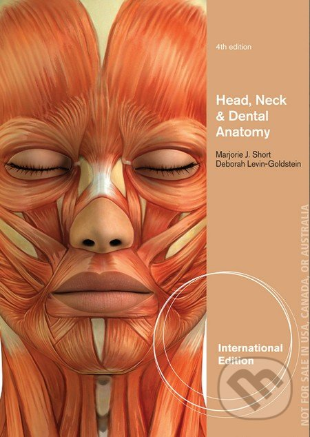Head, Neck and Dental Anatomy - Deborah Levin-Goldstein