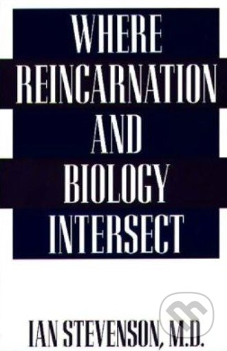 Where Reincarnation and Biology Intersect - Ian Stevenson