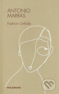 Antonio Marras: Fashion Unfolds - Antonio Marras