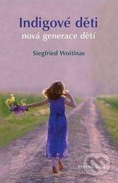 Indigové děti - Siegfried Woitinas