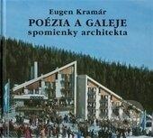 Poézia a galeje - Eugen Kramár