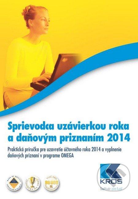 Sprievodca uzávierkou roka a daňovým priznaním 2014 - Barbora Cisárová