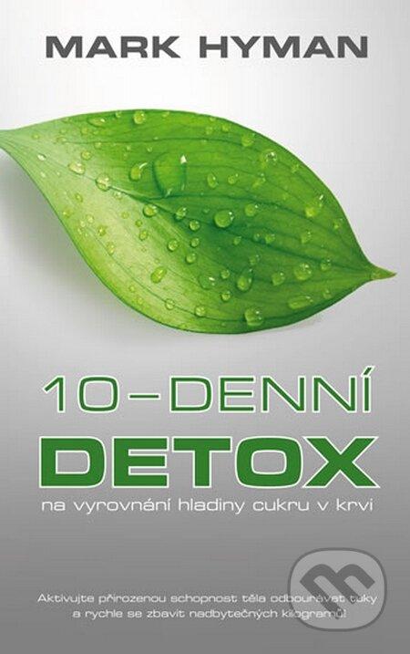 10-denní detox na vyrovnání hladiny cukru v krvi - Mark Hyman