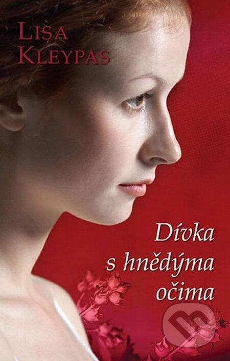 Dívka s hnědýma očima - Lisa Kleypas