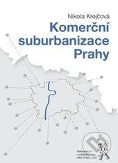 Komerční suburbanizace Prahy - Nikola Krejčová