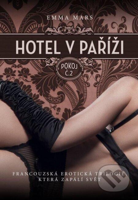 Hotel v Paříži: pokoj č. 2 - Emma Mars