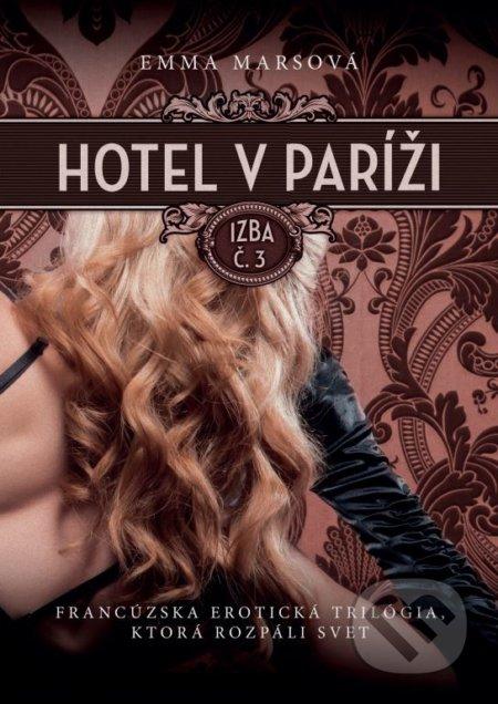 Hotel v Paríži: izba č. 3 - Emma Mars