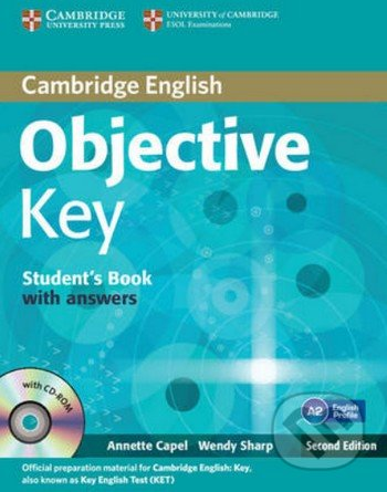 Objective Key: Student\'s Book with Answers - Annette Capel, Wendy Sharp