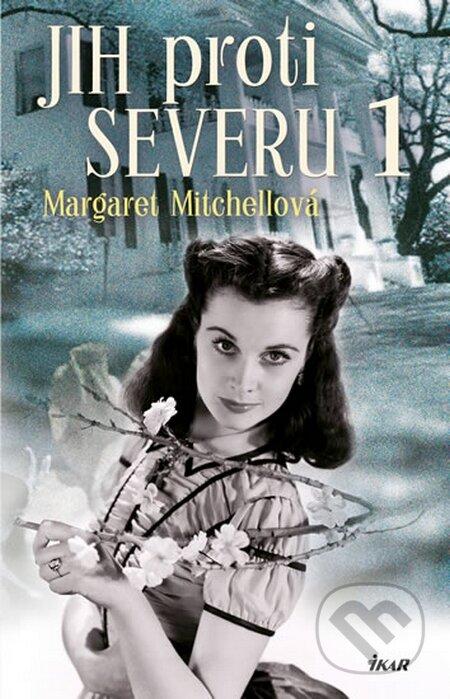 Jih proti Severu 1 - Margaret Mitchell