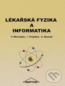 Lékařská fyzika a informatika - Vojtěch Mornstein a kolektív