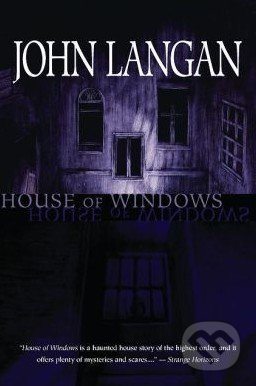 House of Windows - John Langan