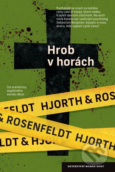Hrob v horách - Michael Hjorth, Hans Rosenfeldt