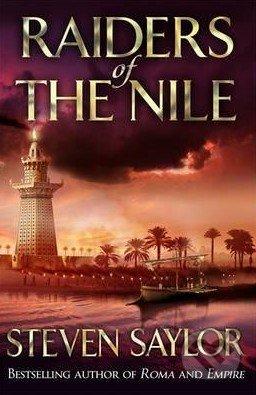 Raiders of the Nile - Steven Saylor