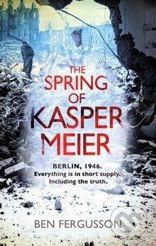 The Spring of Kasper Meier - Ben Fergusson