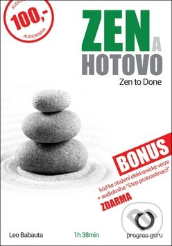Zen a hotovo - Leo Babauta