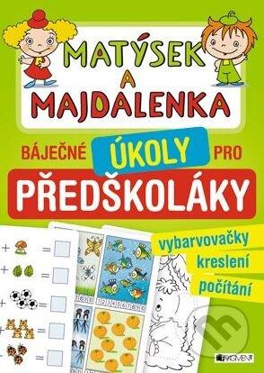 Matýsek a Majdalenka: báječné úkoly pro předškoláky -