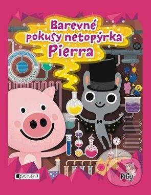 Barevné pokusy netopýrka Pierra - Zuzana Pavésková, Zdenka Chocholoušová