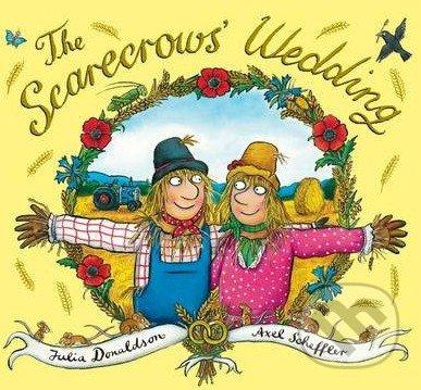 The Scarecrows Wedding - Julia Donaldson