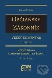 Občiansky zákonník - Veľký komentár (2. zväzok) - Imrich Fekete
