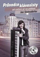 Průvodce klávesisty od cvičení až na pódium - Jan Steinsdorfer