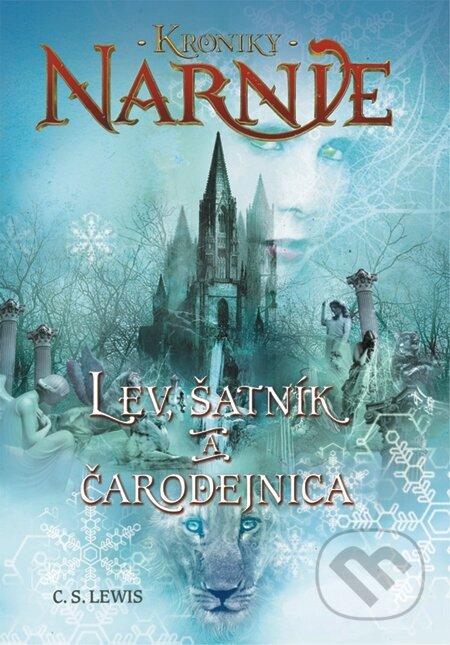 Lev, šatník a čarodejnica - Kroniky Narnie (Kniha 2) - C.S. Lewis