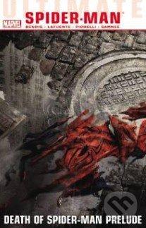 Death of Spider-Man Prelude - Brian Michael Bendis, David LaFuente, Chris Samnee