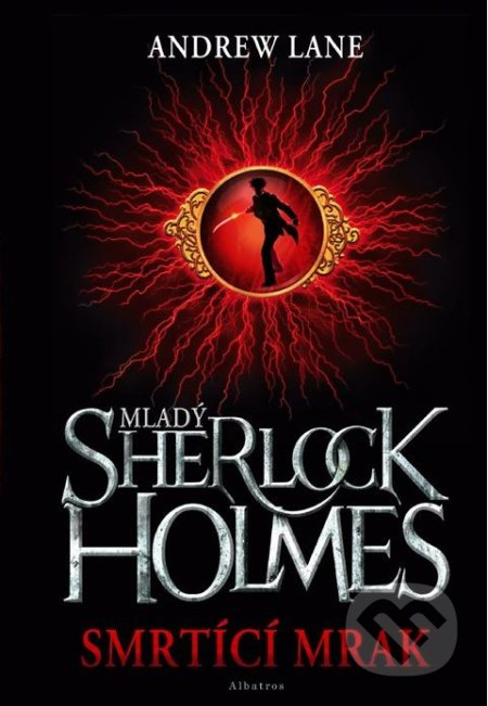 Mladý Sherlock Holmes: Smrtící mrak - Andrew Lane