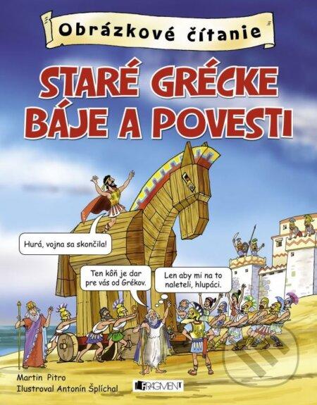 Staré grécke báje a povesti - Martin Pitro