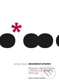 Berlínské epizody - Michal Topor