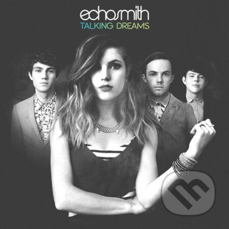 Echosmith: Talking Dreams - Echosmith