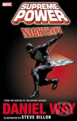 Supreme Power: Nighthawk - Daniel Way, Steve Dillon