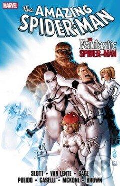 The Amazing Spider-Man: Fantastic Spider-Man - Rob Williams, Dan Slott, Lee Garbett