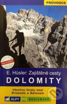 Dolomity - zajištěné cesty - E. Hüsler