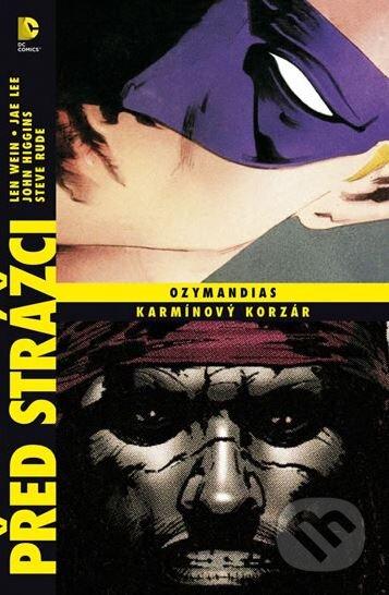 Ozymandias / Karmínový korzár - Len Wein, Lee Jae, John Higgins, Steve Rude