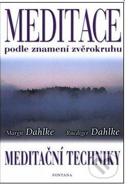 Meditace podle znamení zvěrokruhu - Margit Dahlke, Ruediger Dahlke
