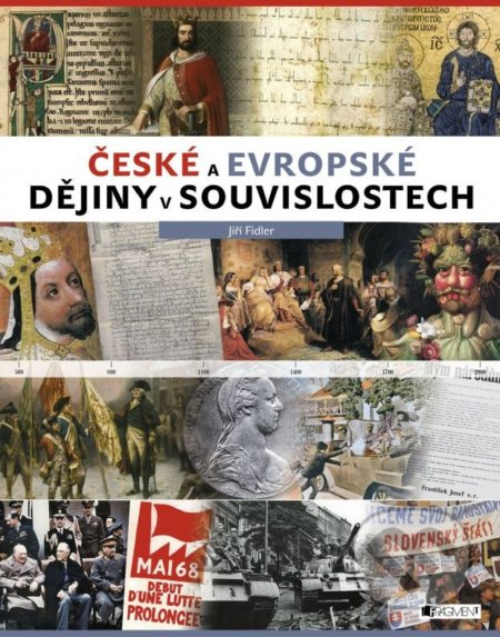 České a evropské dějiny v souvislostech - Jiří Fidler